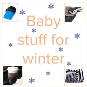 baby stuff for winter